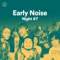 earlynoise-night#7